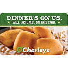 O'Charley's Gift Card - $25 $50 or $100 - Fast email delivery