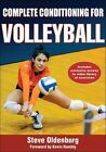 Complete Conditioning for Volleyball Steve Oldenburg