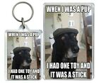 """""""When I Was A Pup I Had One..."""" Meme Old Dog Funny Keyring & Fridge Magnet Gifts"""