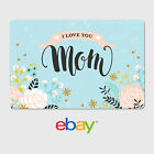 Kyпить eBay Digital Gift Card - Mother's Day - I Love You Mom  - Email Delivery на еВаy.соm