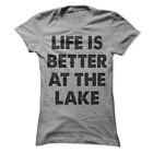 Life Is Better At The Lake Women's T-Shirt Funny A22
