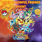 Pokémon SUN & MOON – EEVEE COLORFUL FRIENDS EVENT - 6IVs - ANY NATURE & ITEM