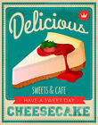 DELICIOUS CHEESECAKE   METAL TIN SIGN POSTER WALL PLAQUE