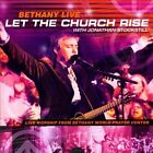 Jonathan Stockstill - Bethany Live - Let The Church Arise CD 2006  ** NEW **