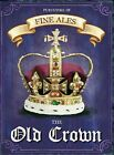 THE OLD CROWN - FINE ALE BEER PUB BAR MAN CAVE TIN WALL SIGN METAL PLAQUE 980