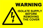 Electrical Isolate Supply Labels /Stickers (76 x 51mm) non rip