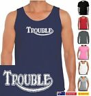 Funny T-Shirts Trouble Triumph parody Motorbikes Men's ladies Sizes new singlets $22.95 AUD on eBay