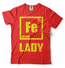 Iron lady Fe Chemical element Chemistry Teacher Chemist Ironlady Funny T-shirt