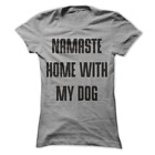 Namaste Home With My Dog Funny Yoga Women's Shirt H42