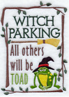 WITCH PARKING ALL OTHERS TOAD Halloween Made To Order Embroidered Kitchen Towel