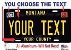 Montana License Plate Personalized Custom Auto Bike Motorcycle Moped tag - BLACK