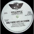 TRAFFIK FEATURING STEVE SEALY Half Wine And Ah Chook/Spin Yu Towel 12