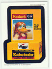 """2006 WACKY PACKAGES ALL NEW SERIES 4 (ANS4) """"KODUCK PHOTOS"""" MAGNET #8"""