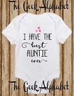 I Have The Best Auntie Ever Baby Best Love Funny Bodysuit Gift Shower Newborn