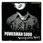 Destroy What You Enjoy by Powerman 5000 (CD, Aug-2006, DRT Entertainment) NEW