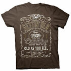 Gettin' Old Pissy And Cranky - Est. 1939 - 79th Birthday Gift T-shirt - 002-