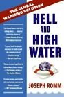 Hell and High Water: The Global Warming Solution Romm, Joe Paperback