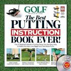 GOLF The Best Putting Instruction Book Ever! Editors of Golf Magazine Hardcover
