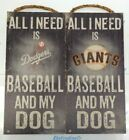 """MLB All I Need Baseball and My Dog Fan Creations Distressed Wood Sign 6"""" x 12"""" on Ebay"""