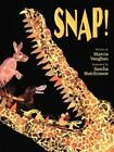 Snap! by Marcia Vaughan (1996, Hardcover)