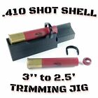 .410 Gauge Shotgun Hull Trimming Jig - 3'' to 2.5'' Removable Safety