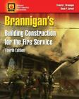 Building Construction for the Fire Service by National Fire Protection...