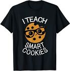 Funny Teacher Shirt I Teach Smart Cookies Shirt Nerd Tee S-5XL