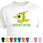 Catch Me If You Can Fish Cute Animal T-Shirt
