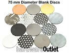 Qty 2 - Blank Discs 75mm Diameter - Various finishes available in listing