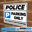 No Parking Sign - Police Parking Only - Birthday or Christmas Present