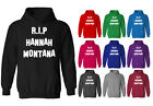 Mens RIP Hannah Montana Miley Cyrus Fan Slogan Pullover Hoodie NEW XS-XXL