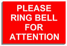 PLEASE RING BELL FOR ATTENTION SIGN PLAQUE NOTICE 9148 150mm x 200mm x 3mm