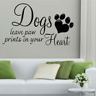 DOGS LEAVE PAW PRINTS WALL ART STICKER QUOTE VINYL TRANSFER DECAL GIFT GROOMING