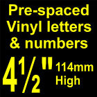 """QTY of: 4 x 4½"""" 114mm HIGH STICK-ON  SELF ADHESIVE VINYL LETTERS & NUMBERS"""
