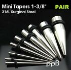 "1 PAIR ""Mini"" Straight Taper Ear Expander Plugs 14GA to 00GA 316L Surgical Steel"