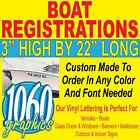 """3""""H x 22""""W BOAT REGISTRATION NUMBERS SETS CUSTOM OUTDOOR VINYL LETTERING DECALS"""