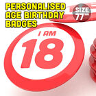"Birthday Party Badge Large 3"" or 77mm Adults 18th 21st 40th 50th Birthday"