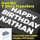 Happy Birthday Iron on T Shirt Transfer Create your own printed t shirts
