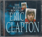 Eric Clapton  The Blues Roots Of CD FASTPOST