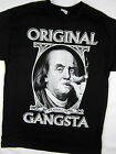Ben Franklin Original Gangsta Smoke  funny tee shirt men's black Choose A Size