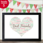 Personalised Friendship Gift Heart Present PRINT Best Friends Sister Present