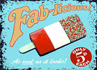 RETRO METAL PLAQUE : FAB-LICIOUS sign/ad