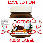 PERSONALISED VALENTINES NUTELLA LABEL UNIQUE GIFT TO GIVE YOUR SPOUSE HIM HER