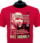 Bill Shankly Liverpool T-Shirt All Sizes