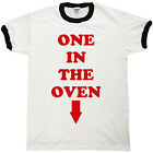 Mens One In The Oven T Shirt