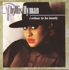 I Refuse To Be Lonely - Phyllis Hyman (CD 1995)