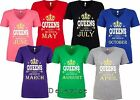 Queens Are Born In Custom Birthday Month Cute Womens V Neck T-Shirt,cut nice