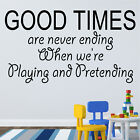 Good Times Pretending Nursery School Wall Art Childrens Bedroom Decor Sticker