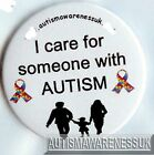 Autism Button Badges I care for someone with autism