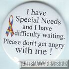 Special Needs Badges, I have special needs and I have difficulty waiting